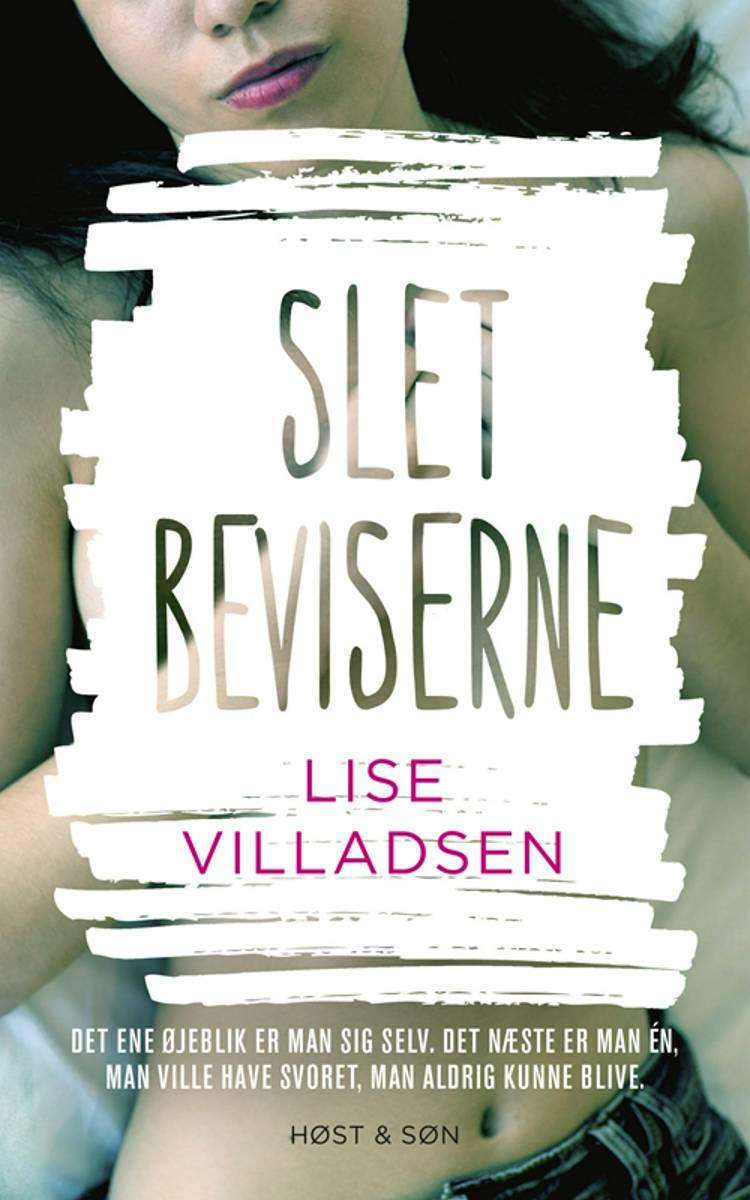 Slet beviserne af Lise Villadsen