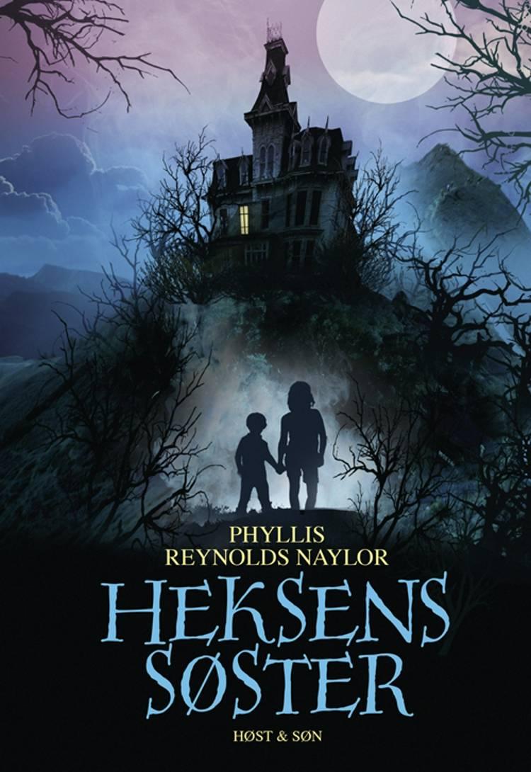 Heksens søster af Phyllis Reynolds Naylor