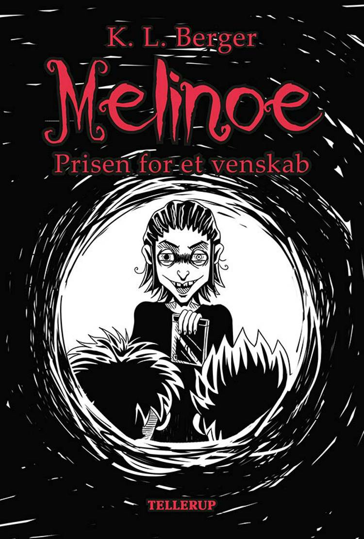 Melinoe 2: Prisen for et venskab af Katja L. Berger