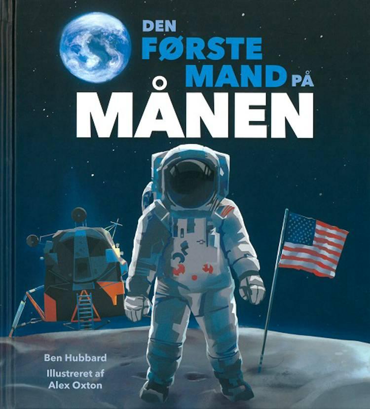 Den første mand på Månen af Ben Hubbard