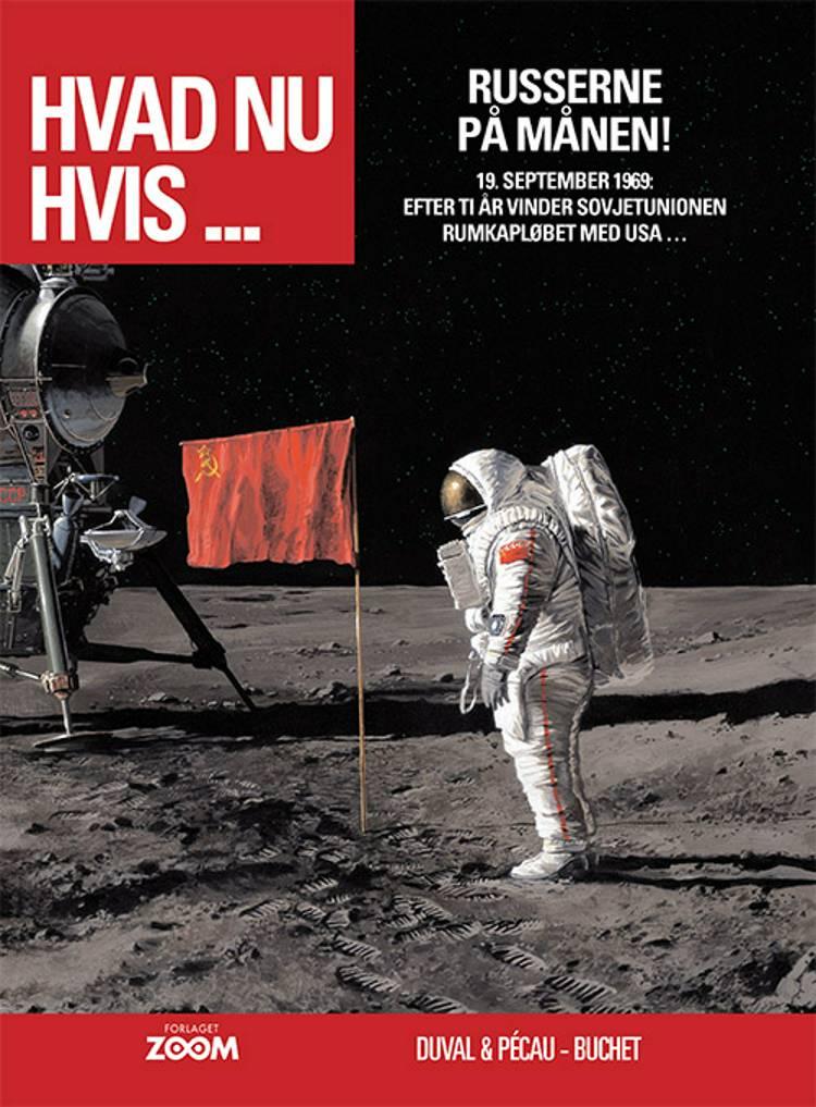 Hvad nu hvis ... Russerne på månen! af Buchet, Duval og Pécau