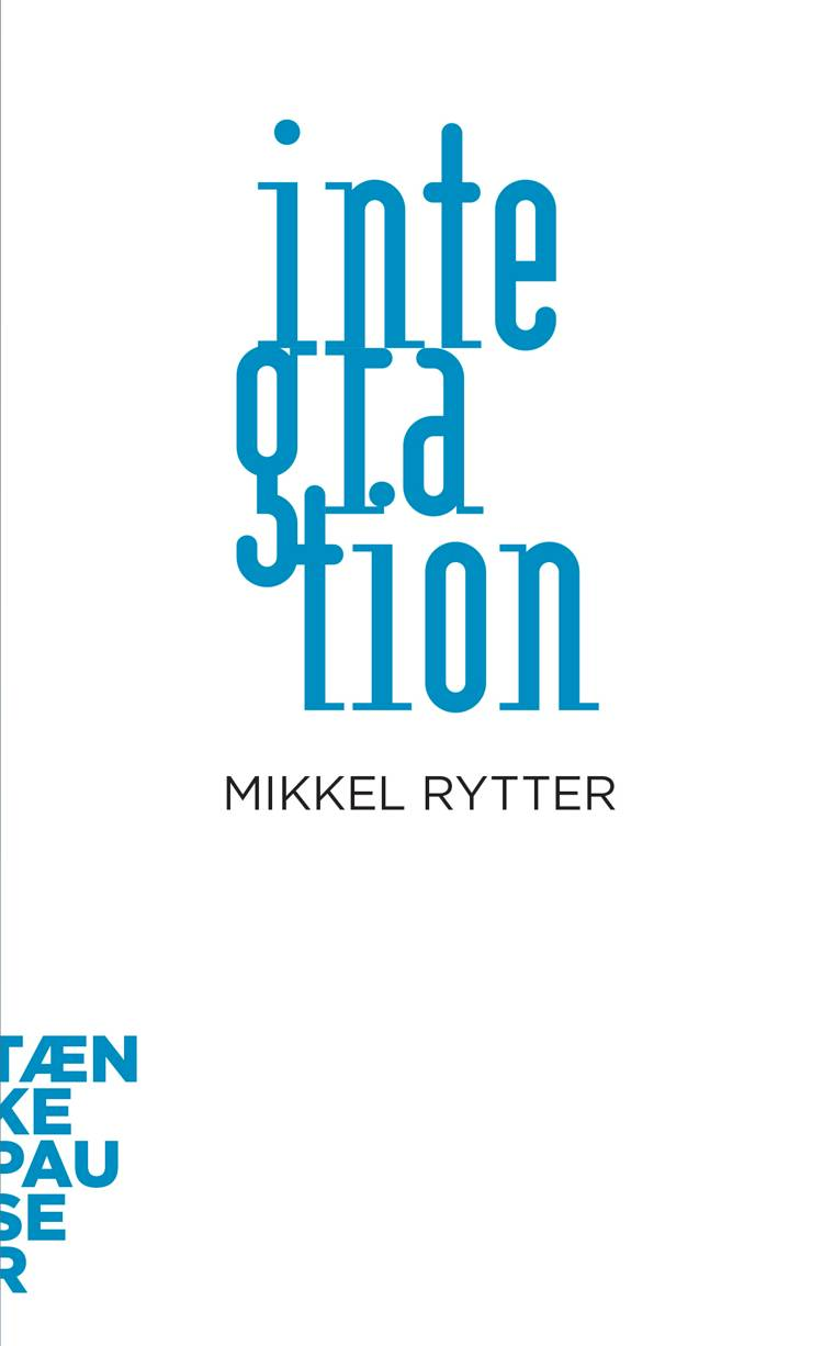Integration af Mikkel Rytter