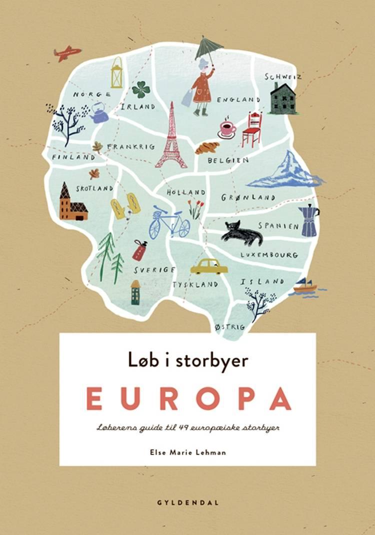 Løb i storbyer - Europa af Else Marie Lehman