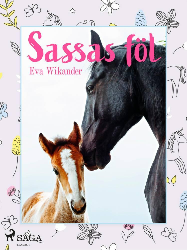 Sassas føl af Eva Wikander