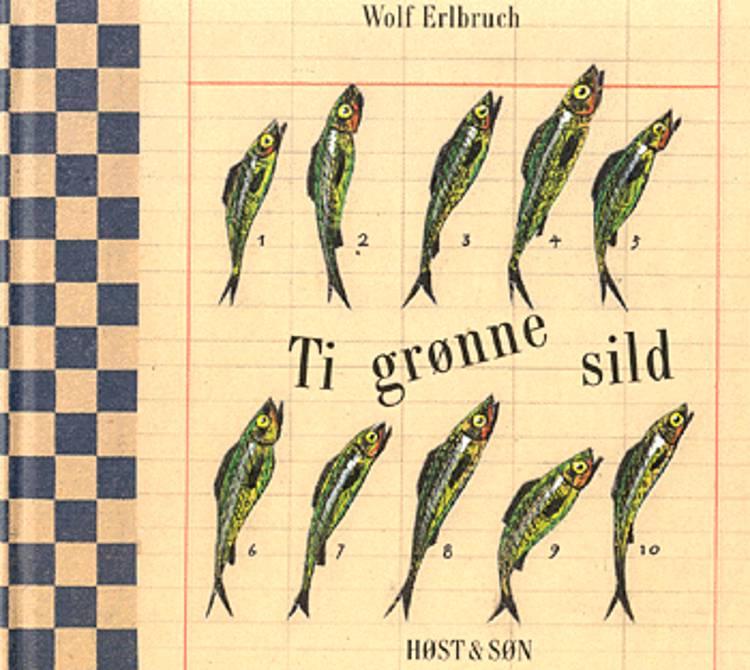 Ti grønne sild af Wolf Erlbruch