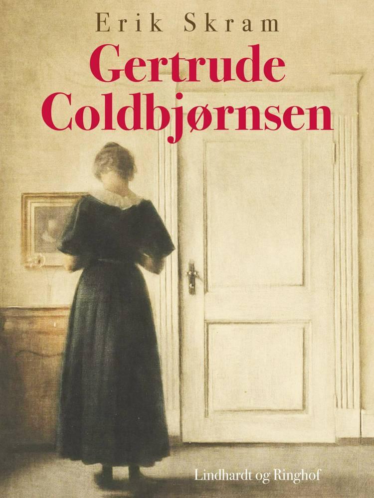 Gertrude Coldbjørnsen af Erik Skram