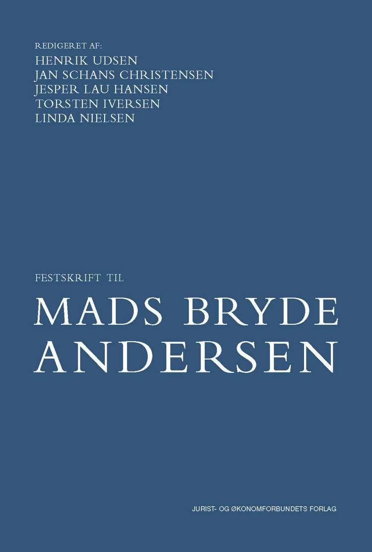 Festskrift til Mads Bryde Andersen af Jesper Lau Hansen, Jan Schans Christensen og Henrik Udsen m.fl.