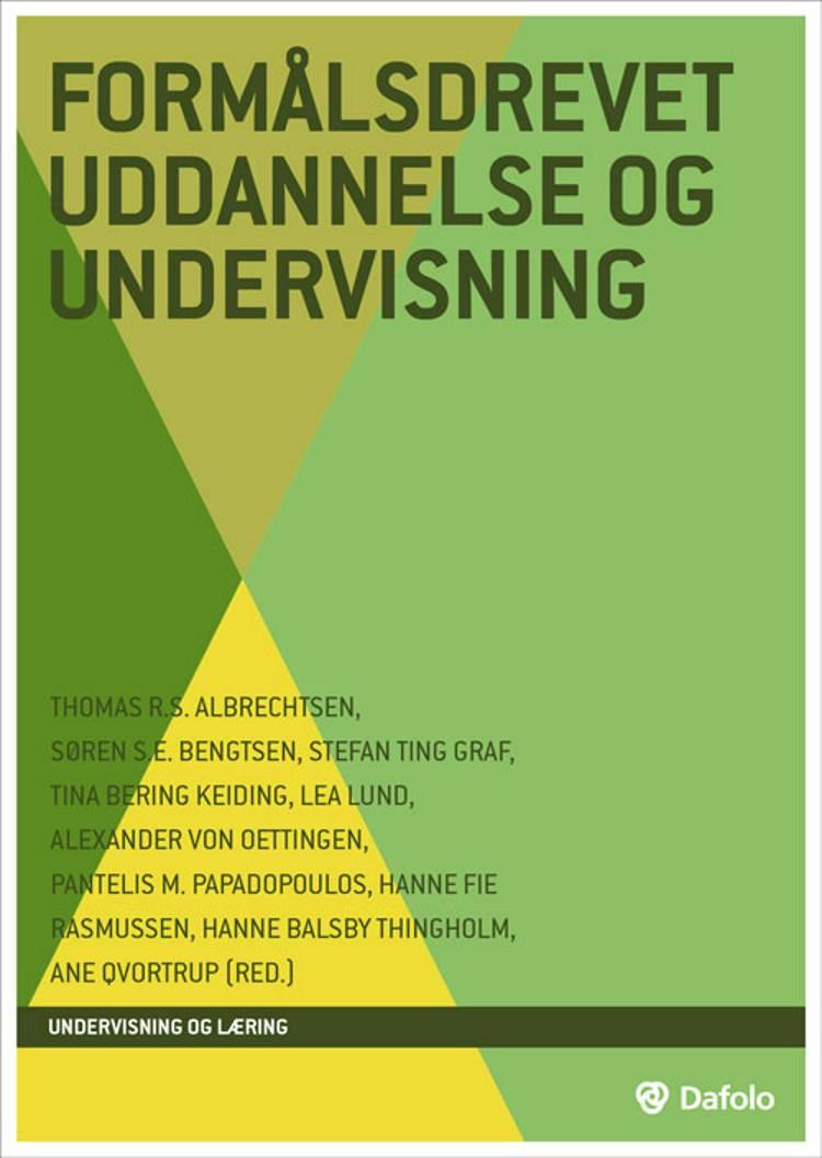 Formålsdrevet uddannelse og undervisning af Stefan Ting Graf, Søren S.E. Bengtsen og Thomas R.S. Albrechtsen m.fl.