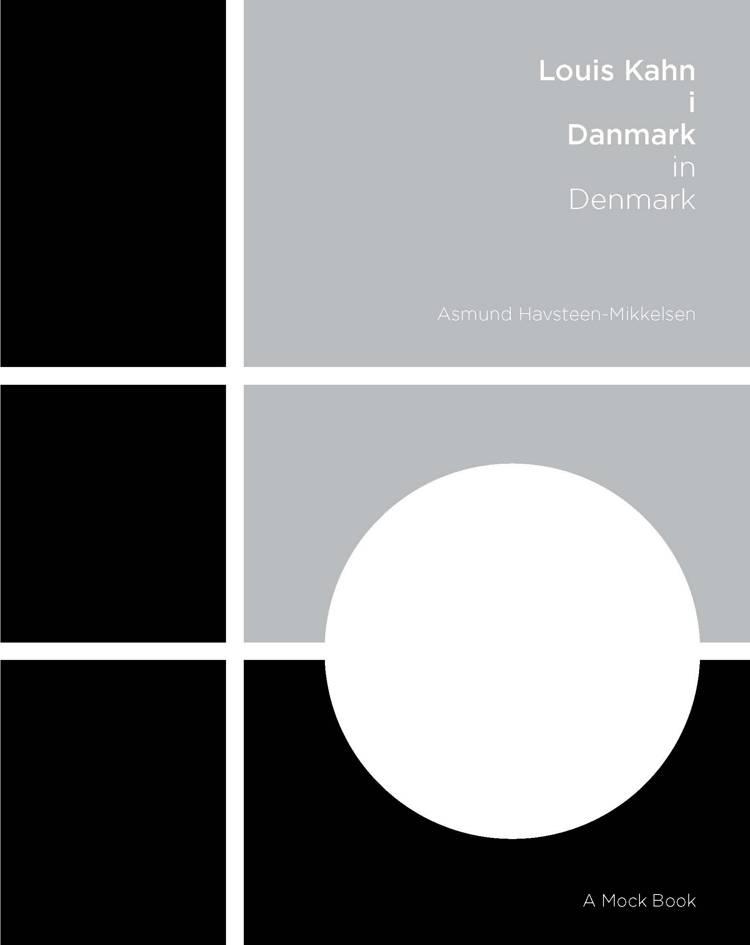 Louis Kahn i Danmark af Asmund Havsteen-Mikkelsen