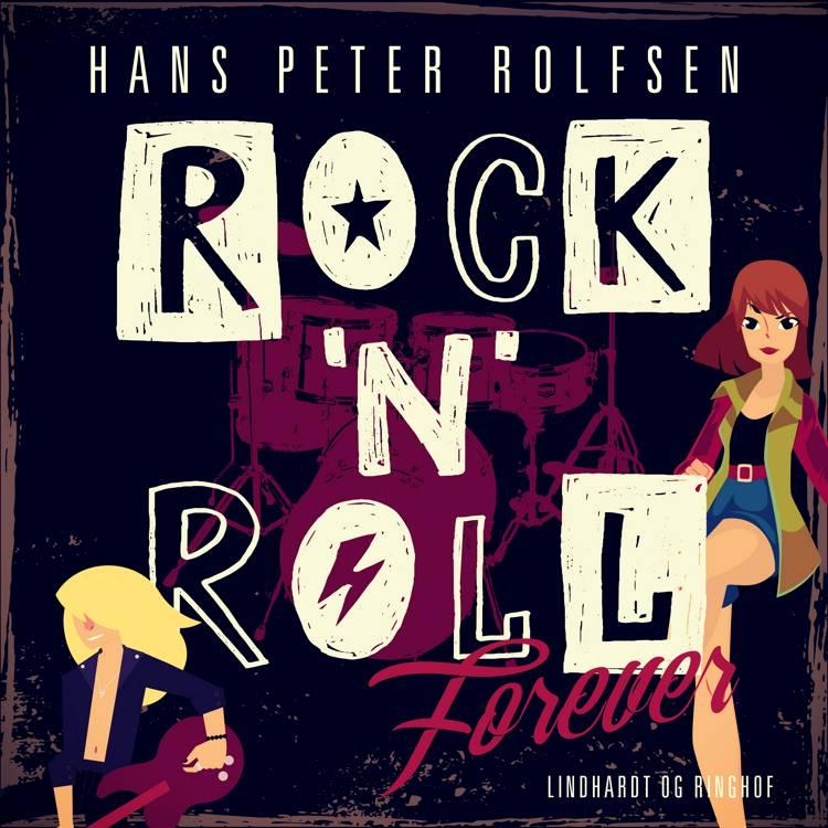 Rock'n'roll forever af Hans Peter Rolfsen