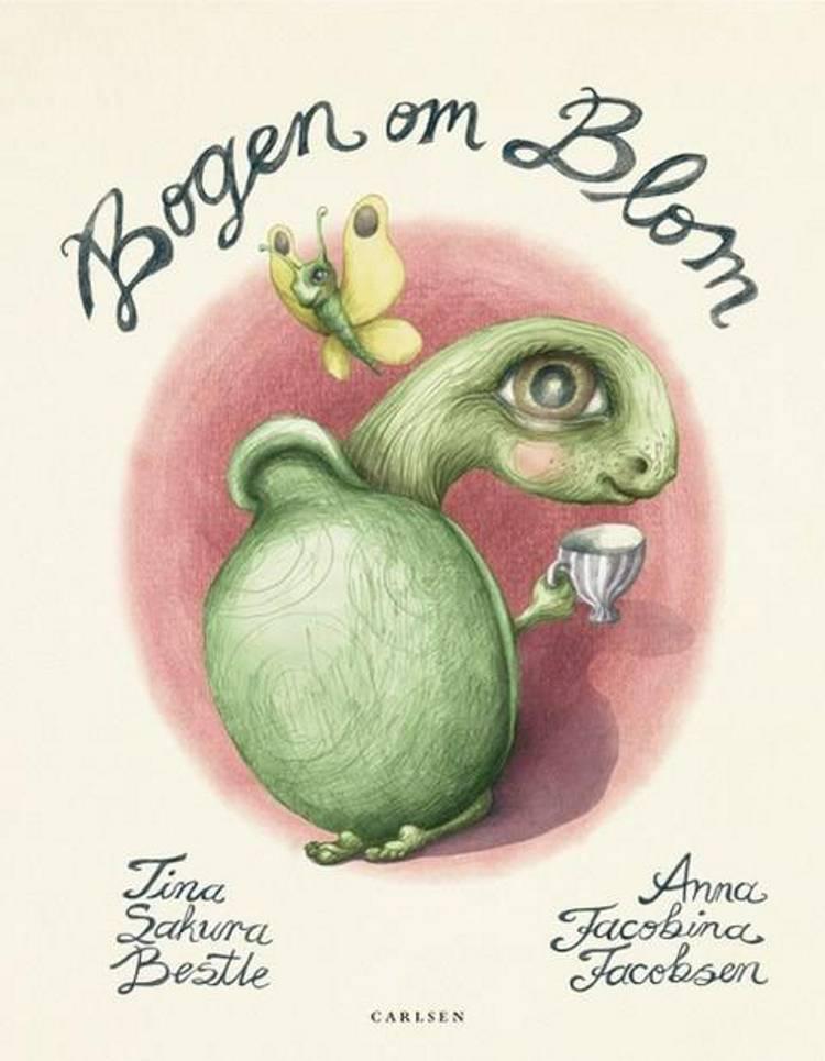 Bogen om Blom af Tina Sakura Bestle