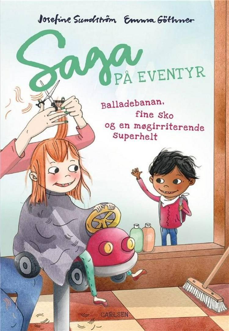 Saga på eventyr (3) - balladebanan, fine sko og en møgirriterende superhelt af Josefine Sundström