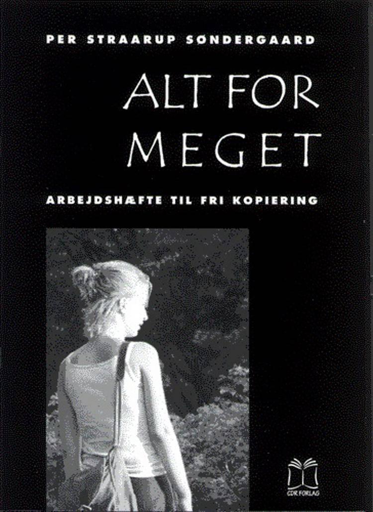 Alt for meget af Per Straarup Søndergaard
