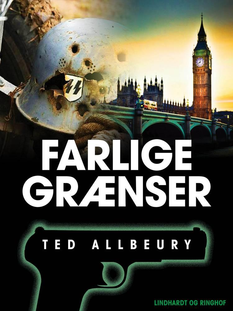 Farlige grænser af Ted Allbeury