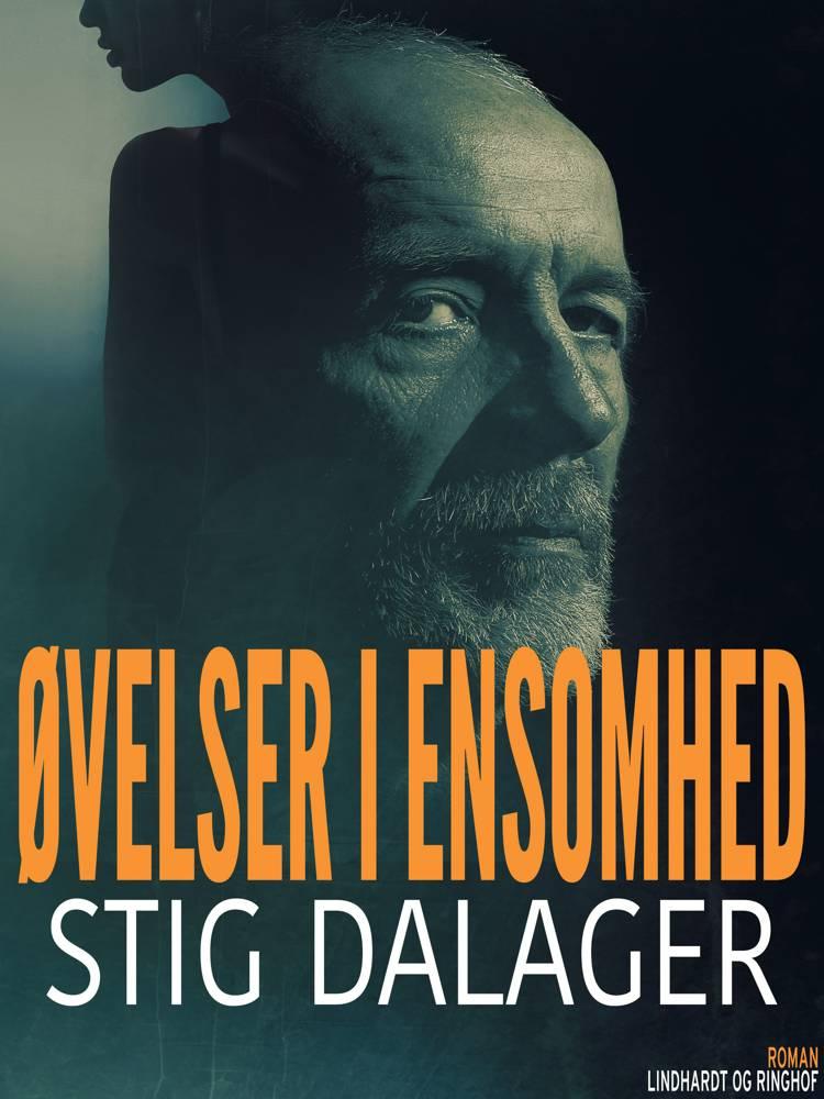Øvelser i ensomhed af Stig Dalager
