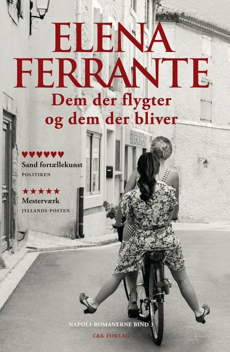 Dem der flygter og dem der bliver af Elena Ferrante