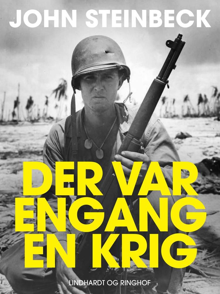Der var engang en krig ... af John Steinbeck
