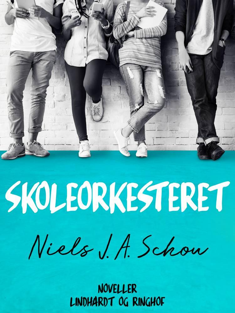 Skoleorkesteret af Nils J. A. Schou