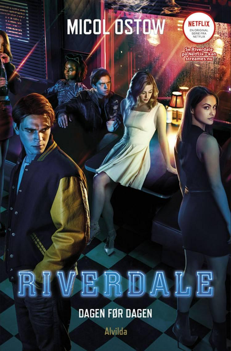 Riverdale 1: Dagen før dagen af Micol Ostow
