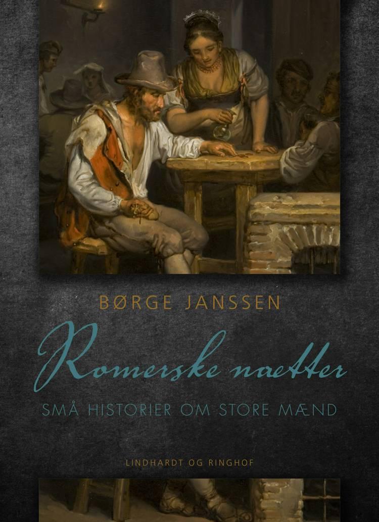 Romerske nætter: Små historier om store mænd af Børge Janssen