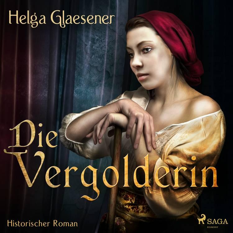 Die Vergolderin af Helga Glaesener