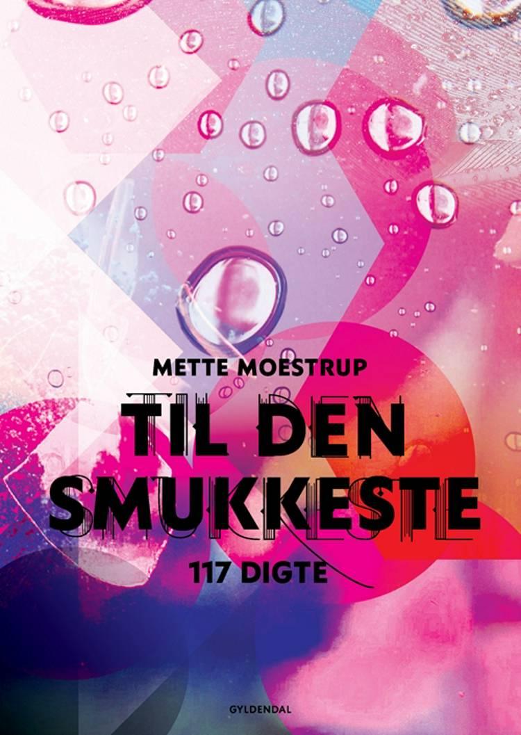 Til den smukkeste af Mette Moestrup
