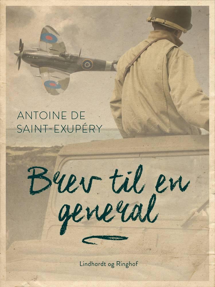Brev til en general af Antoine de Saint-Exupéry