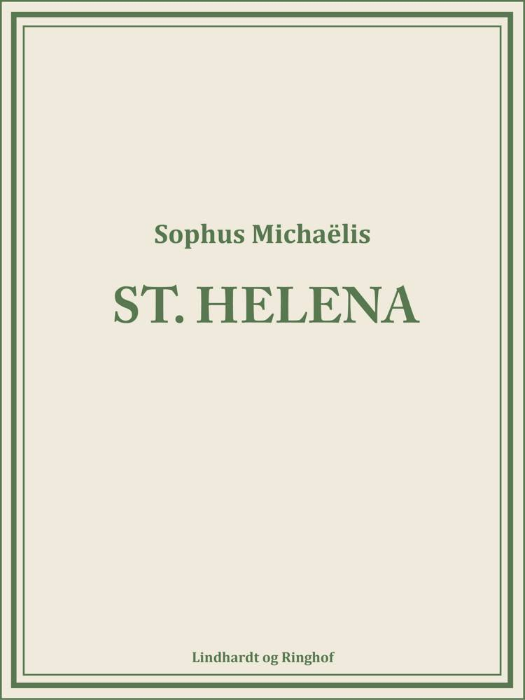 St. Helena af Sophus Michaëlis