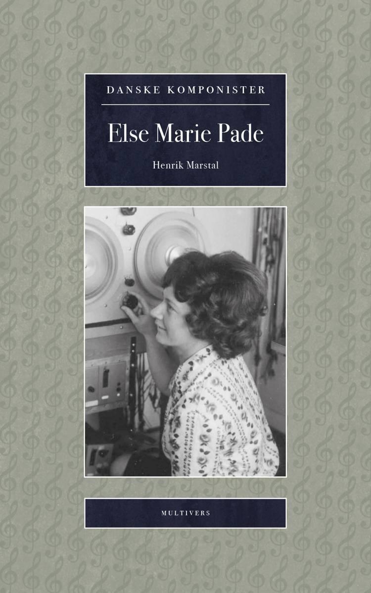 Else Marie Pade af Henrik Marstal