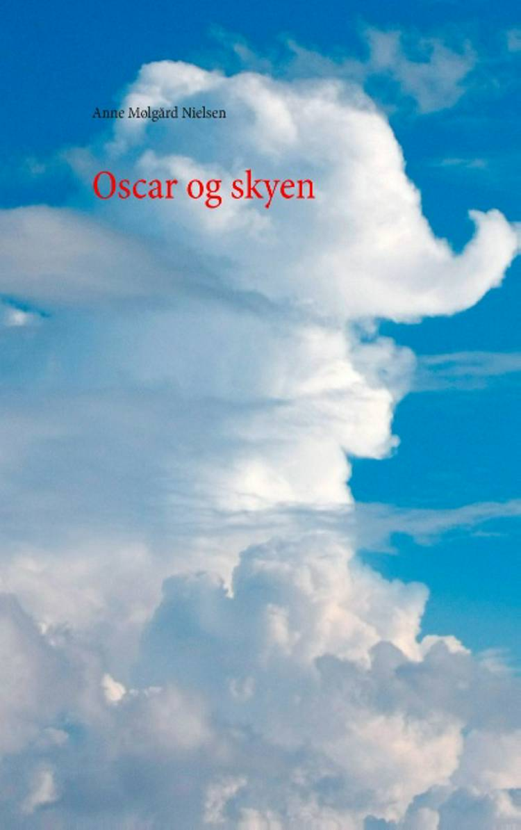 Oscar og skyen af Anne Mølgård Nielsen
