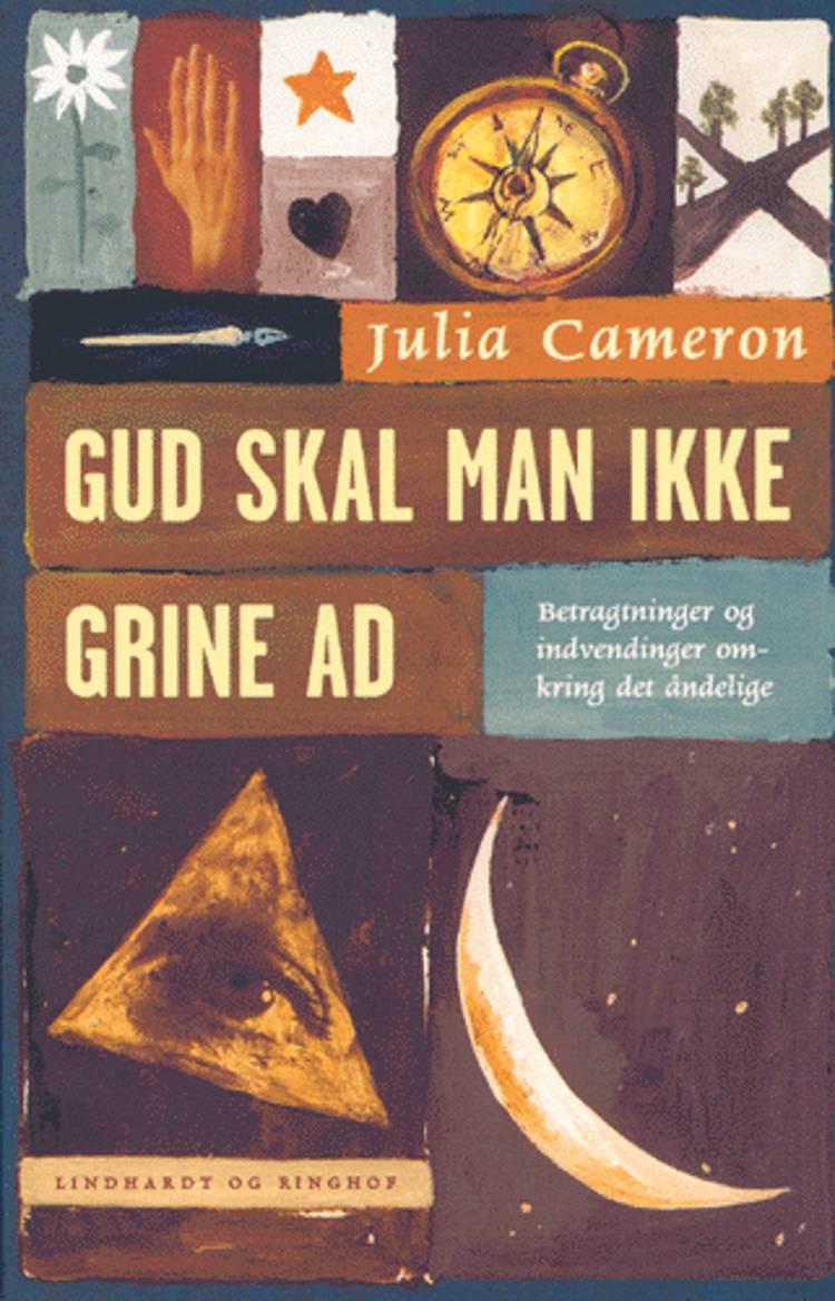 Gud skal man ikke grine ad af Julia Cameron