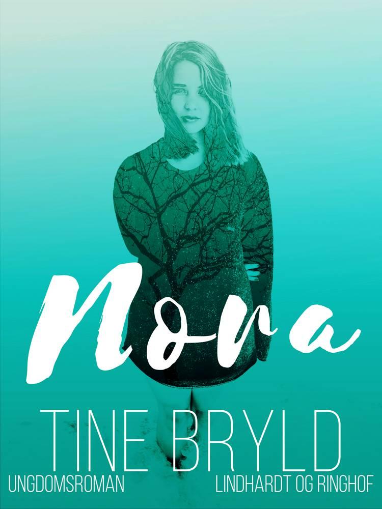 Nora af Tine Bryld, Bryld og tine