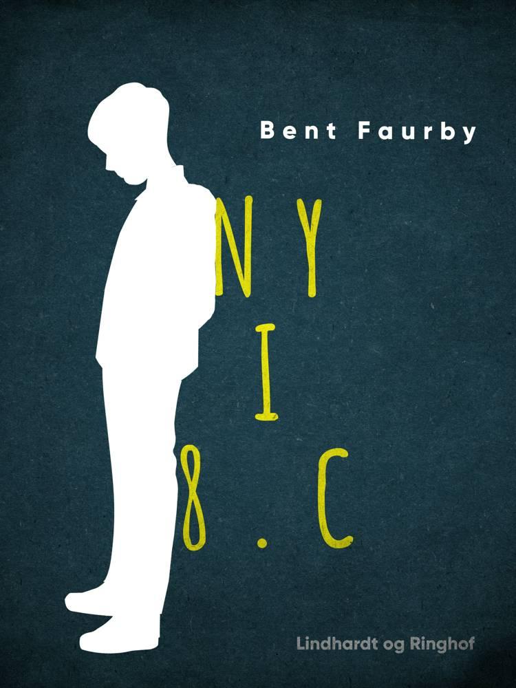Ny i 8.c af Bent Faurby