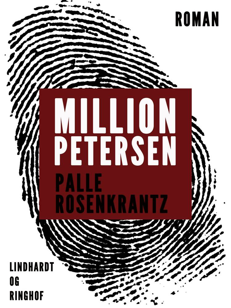 Million-Petersen: En roman om forbrydere af Palle Adam Vilhelm Rosenkrantz