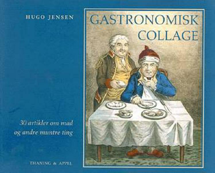 Gastronomisk collage af Hugo Jensen