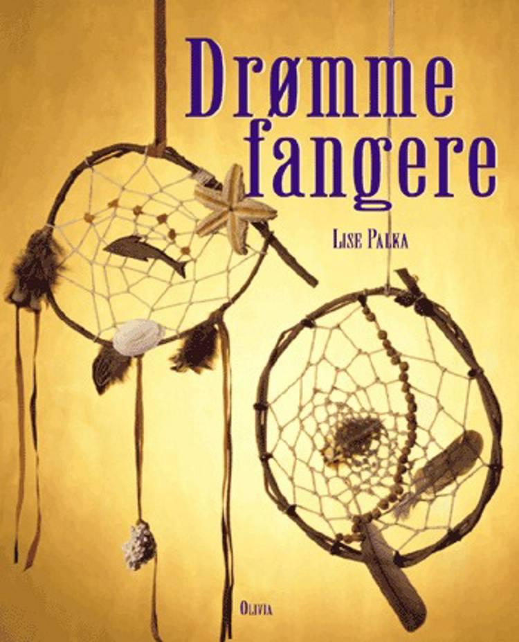 Drømmefangere af Lise Palka
