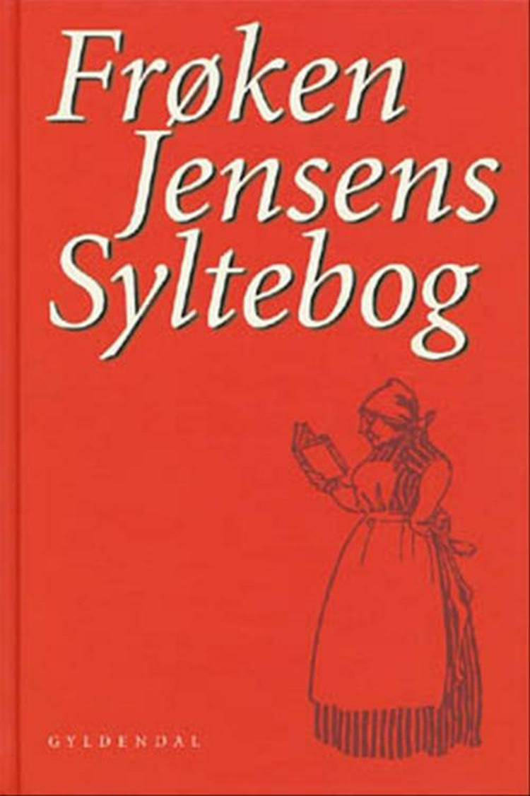 Frøken Jensens syltebog af Kristine Marie Jensen
