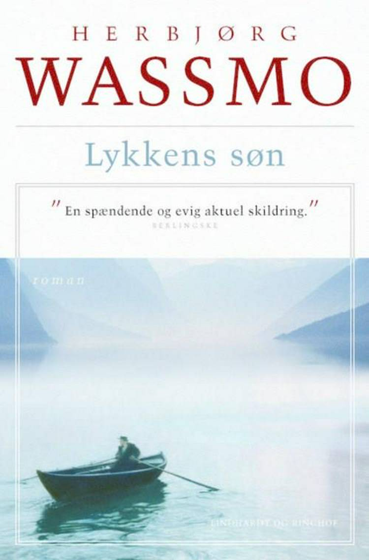 Lykkens søn af Herbjørg Wassmo