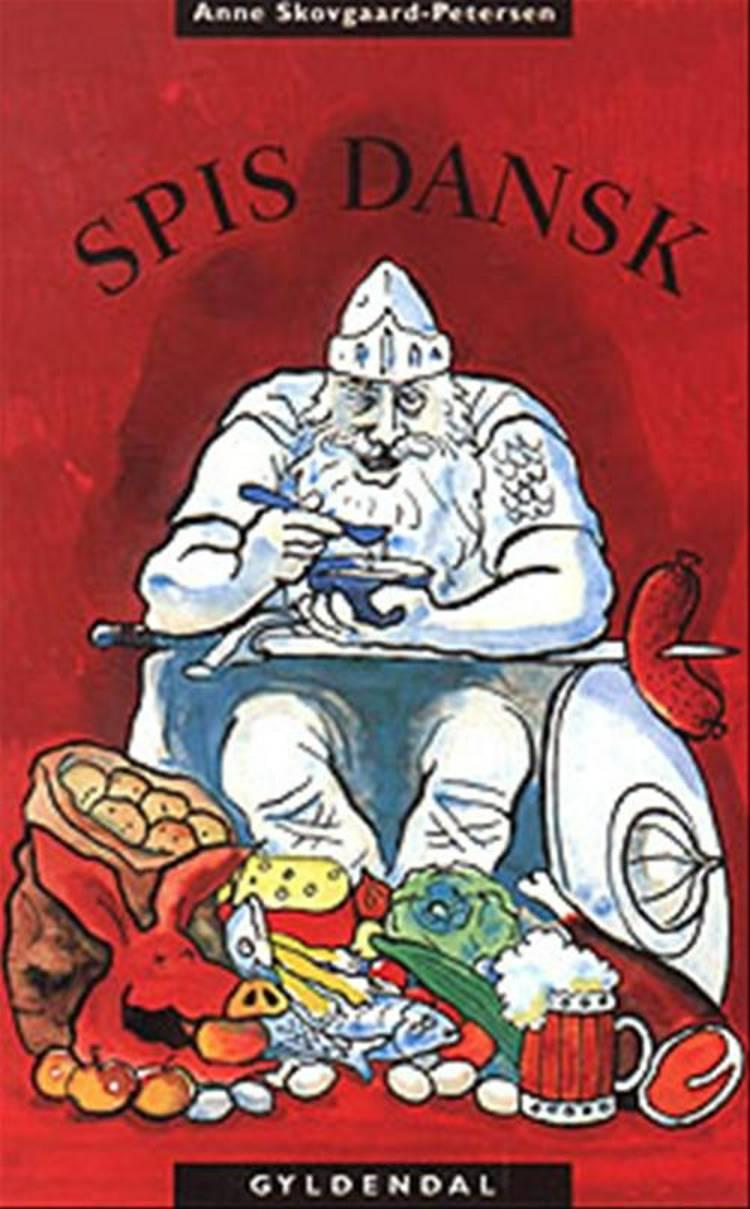 Spis dansk af Anne Skovgaard-Petersen