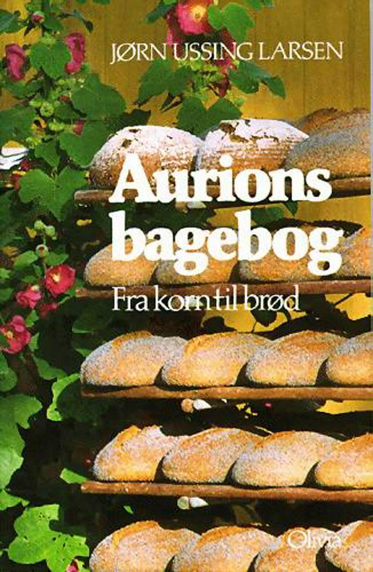 Aurions bagebog af Jørn Ussing Larsen