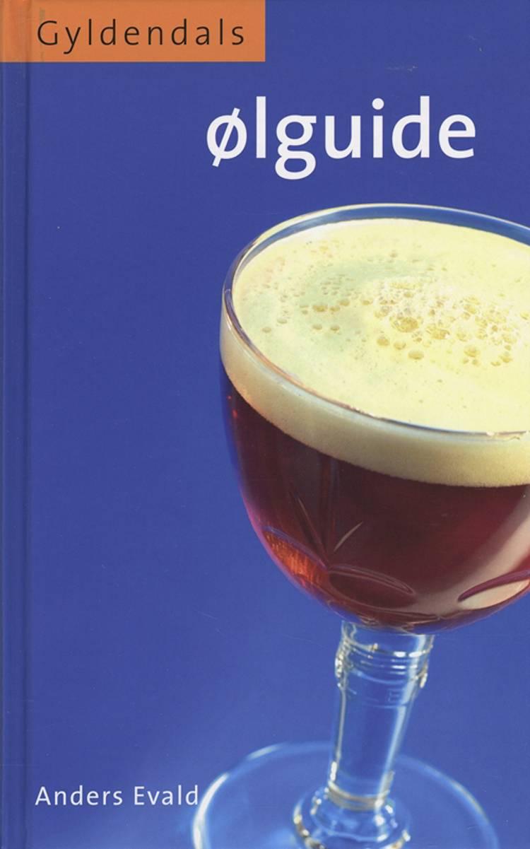 Gyldendals ølguide af Anders Evald