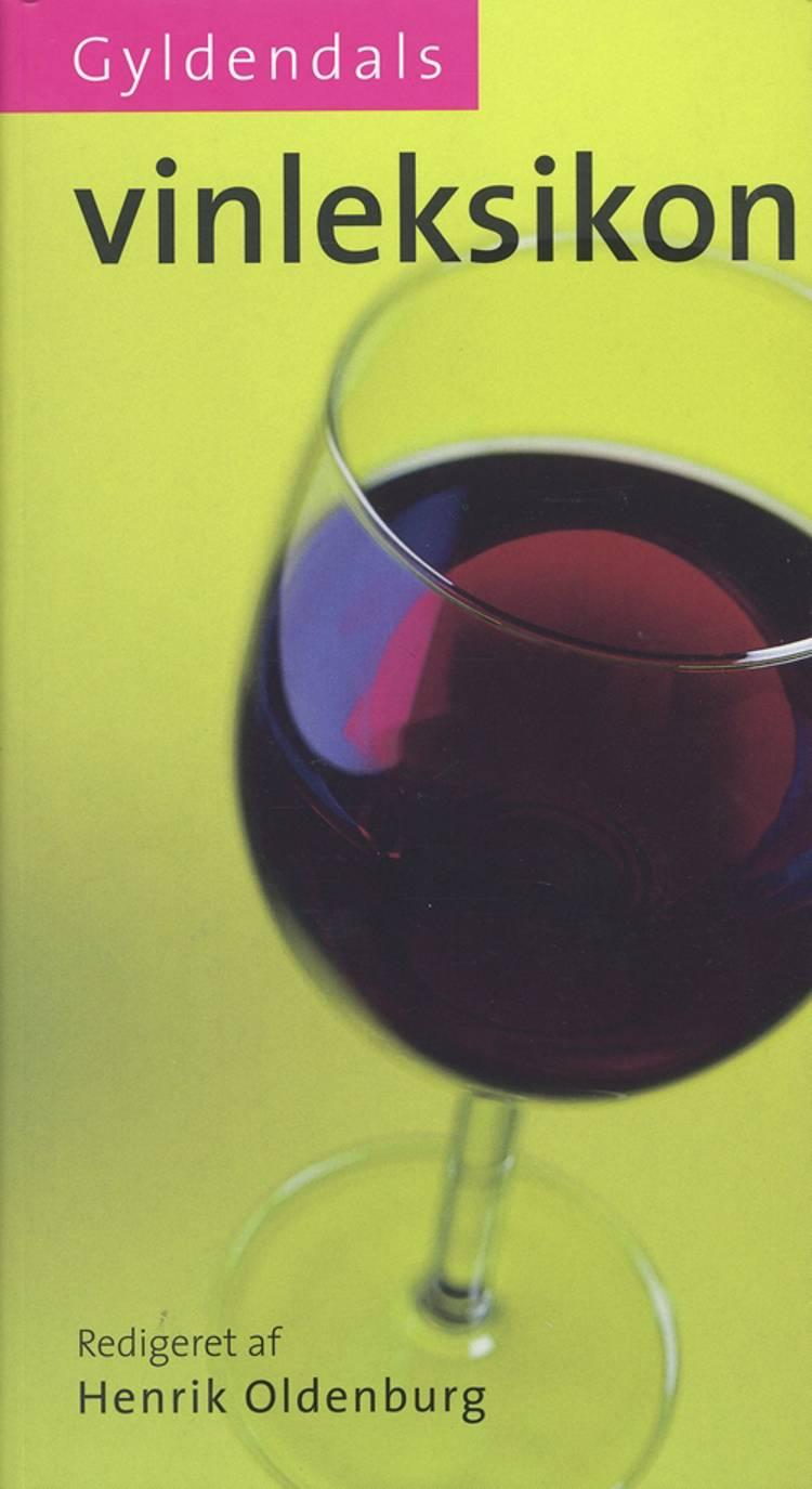 Gyldendals vinleksikon af Henrik Oldenburg