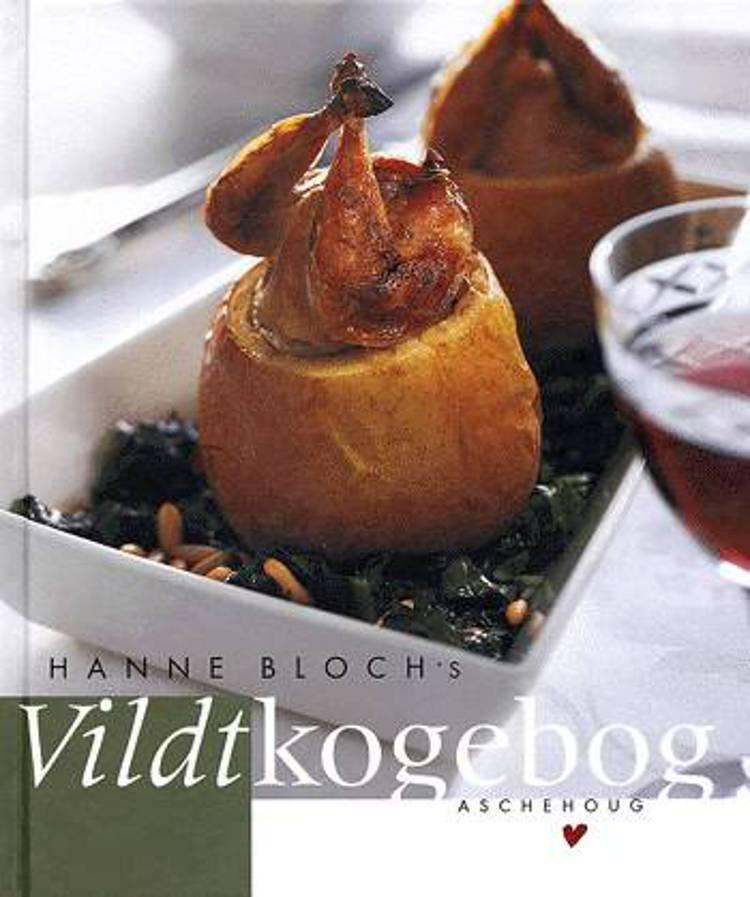 Hanne Bloch's vildtkogebog af Hanne Bloch