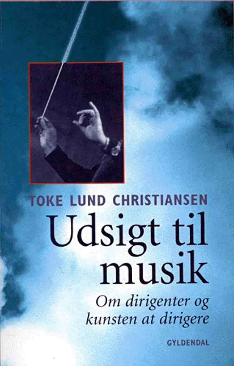Udsigt til musik af Toke Lund Christiansen