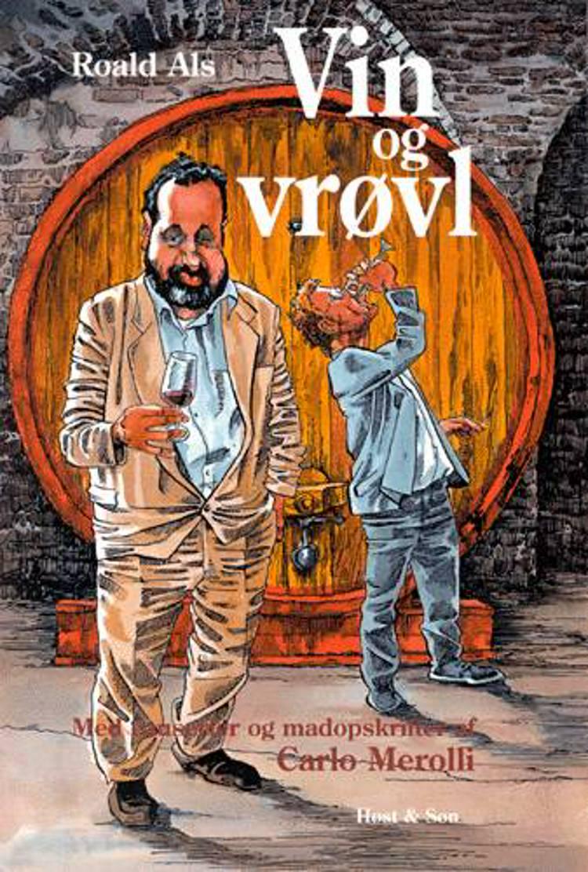 Vin og vrøvl af Roald Als og Carlo Merolli