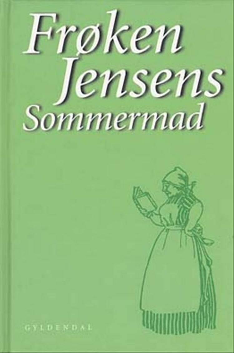 Frøken Jensens sommermad af Kristine Marie Jensen