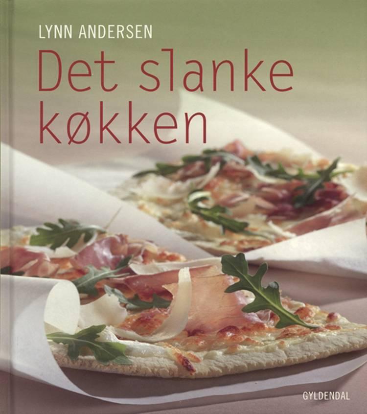 Det slanke køkken af Lynn Andersen