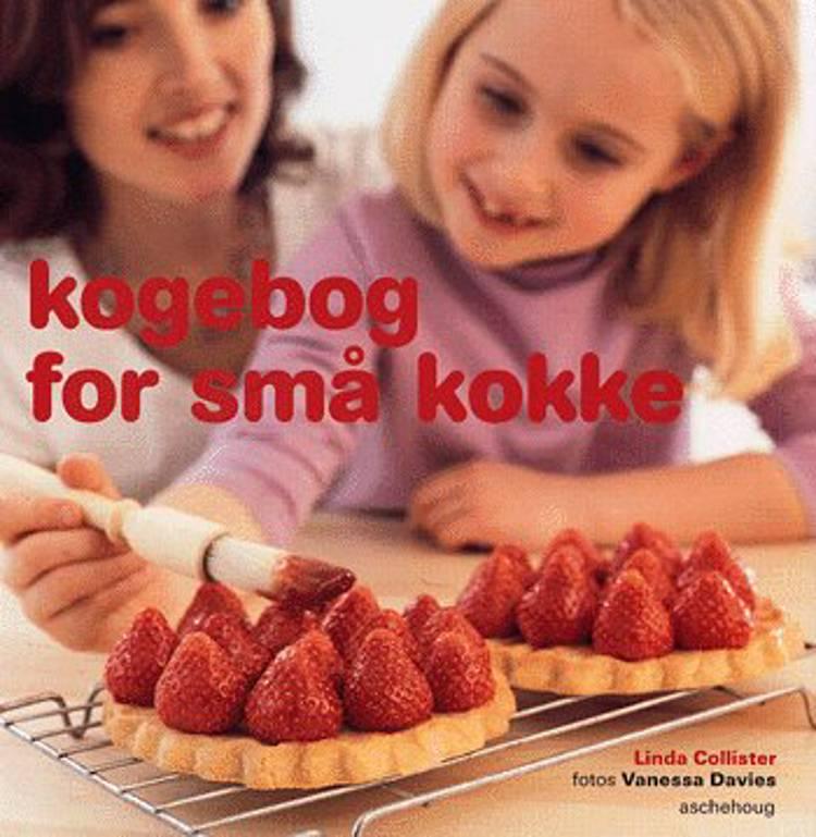 Kogebog for små kokke af Linda Collister
