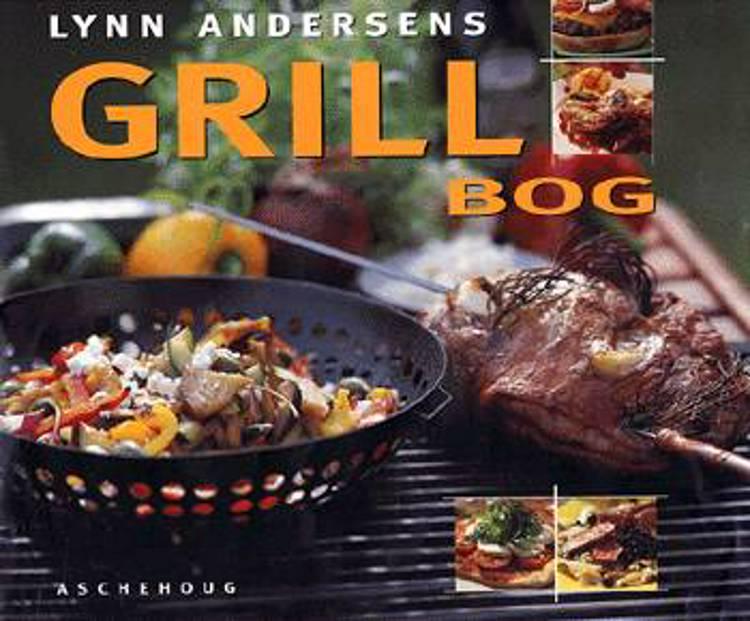 Lynn Andersens grillbog af Lynn Andersen