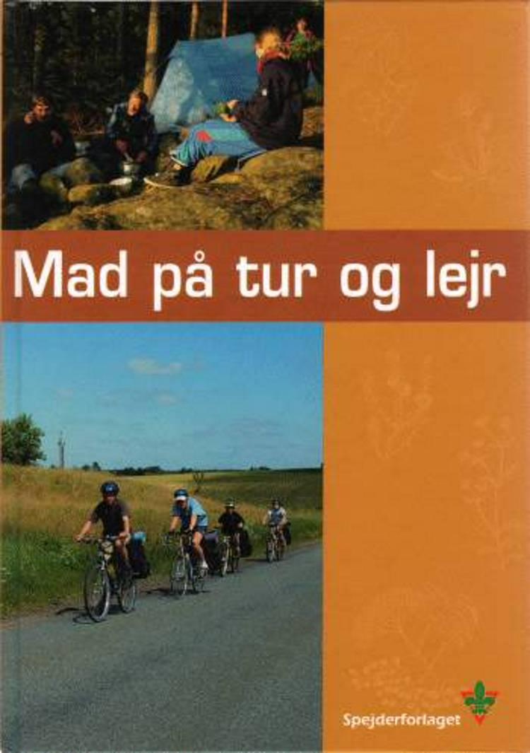 Mad på tur og lejr af Vibeke Brandt Nielsen og Lone Hansen